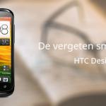 De vergeten smartphone: HTC Desire X