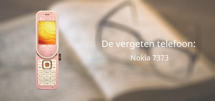 De vergeten telefoon: Nokia 7373