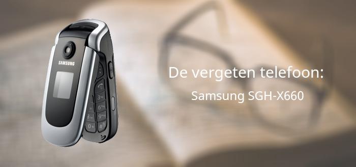 De vergeten telefoon: Samsung SGH-X660