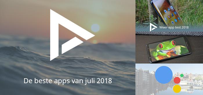 De 10 beste apps van juli 2018 (+ het belangrijkste nieuws)