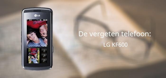 De vergeten telefoon: LG KF600 (Venus)