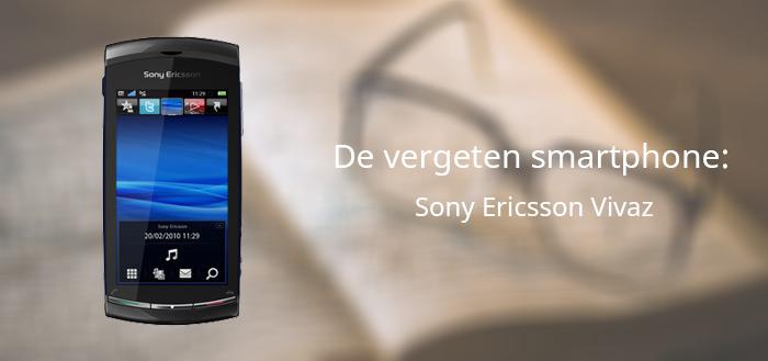 De vergeten smartphone: Sony Ericsson Vivaz