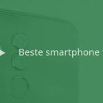 10 beste Android-smartphones tot 400 euro (11/2018)