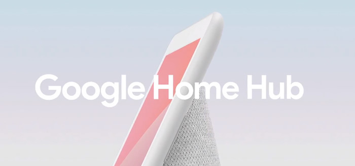 Google Home Hub gepresenteerd: visuele assistent voor in huis