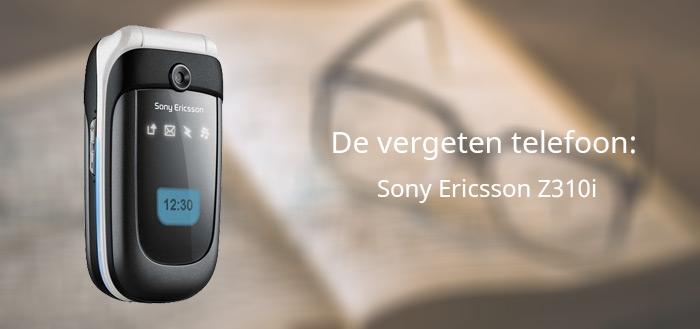 De vergeten telefoon: Sony Ericsson Z310i
