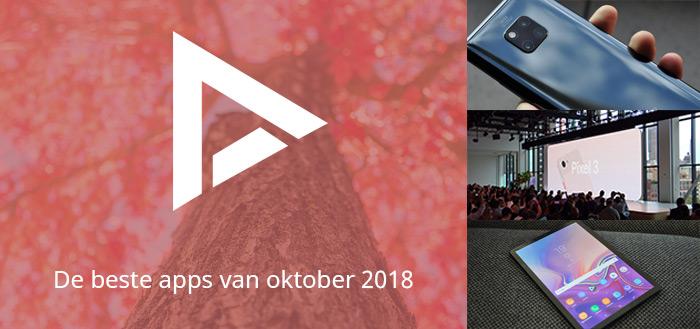 De 5 beste apps van oktober 2018 (+ het belangrijkste nieuws)