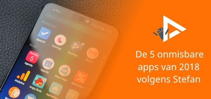 De 5 meest onmisbare apps van 2018 volgens Stefan