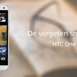 De vergeten smartphone: HTC One Mini