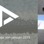 De 5 beste apps van januari 2019 (+ het belangrijkste nieuws)