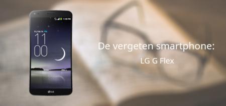 De vergeten smartphone: LG G Flex