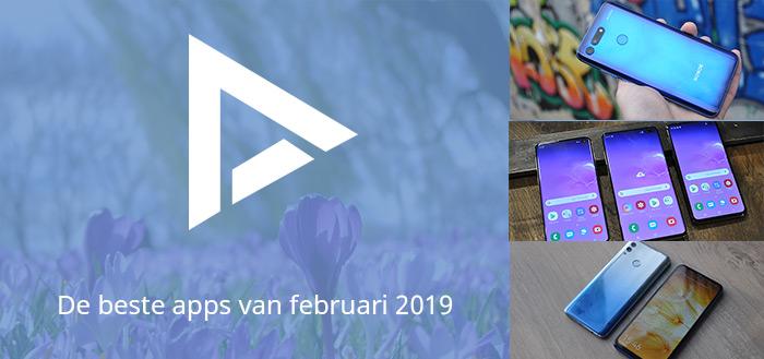 De 5 beste apps van februari 2019 (+ het belangrijkste nieuws)