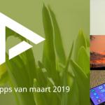 De 7 beste apps van maart 2019 (+ het belangrijkste nieuws)