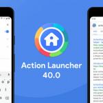 Action Launcher 40: nieuwe update brengt Action Search en meer