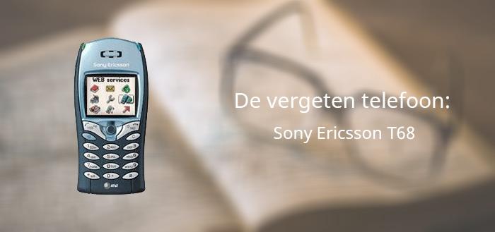 De vergeten telefoon: Sony Ericsson T68
