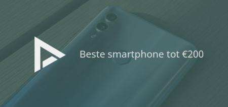 De 11 beste smartphones tot 200 euro (04/2019)
