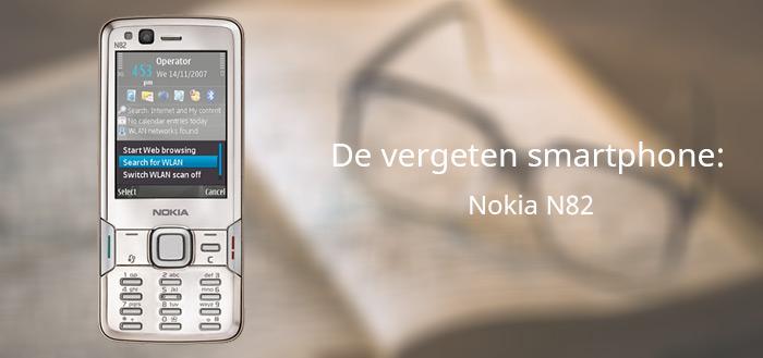 De vergeten smartphone: Nokia N82