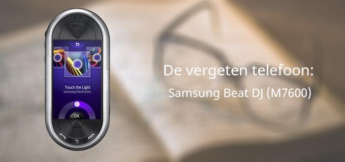 De vergeten telefoon: Samsung Beat DJ