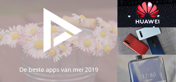 De 5 beste apps van mei 2019 (+ het belangrijkste nieuws)