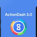 ActionDash 3.0: Digital Wellbeing-tegenhanger krijgt grote update met app-limiet