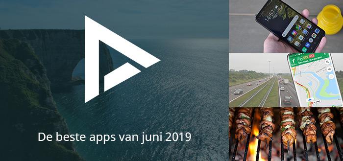 De 6 beste apps van juni 2019 (+ het belangrijkste nieuws)