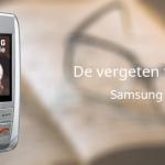 De vergeten telefoon: Samsung E250