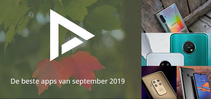 De 7 beste apps van september 2019 (+ het belangrijkste nieuws)