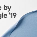 Made by Google 2019: volg de aankondiging hier via de livestream