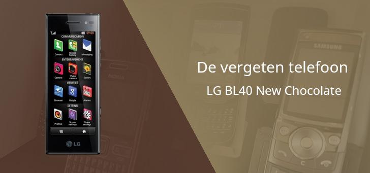 De vergeten telefoon: LG BL40 New Chocolate
