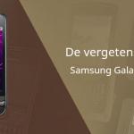 De vergeten smartphone: Samsung Galaxy Spica (i5700)