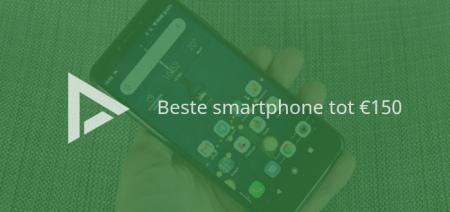 De 5 beste smartphones tot 150 euro (11/2019)
