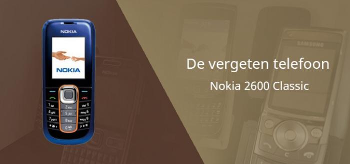 De vergeten telefoon: Nokia 2600 Classic