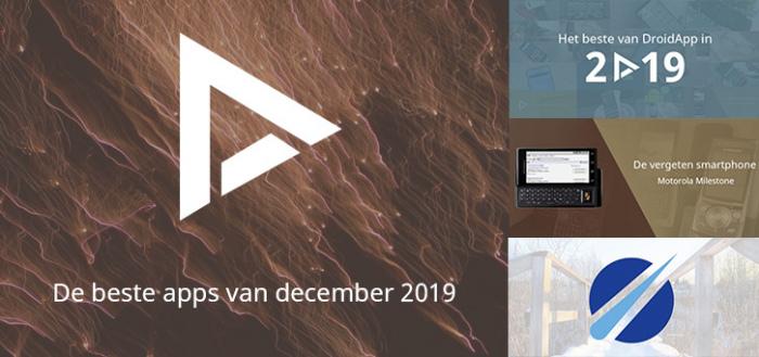 De 8 beste apps van december 2019 (+ het belangrijkste nieuws)