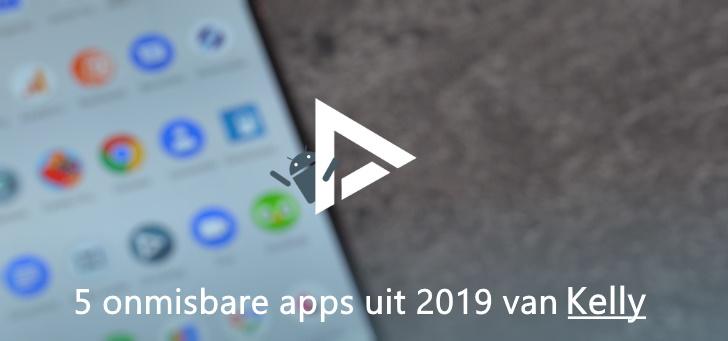 De 5 meest onmisbare apps van 2019 volgens Kelly