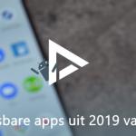 De 5 meest onmisbare apps van 2019 volgens Paul