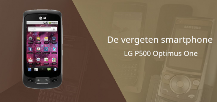 De vergeten smartphone: LG P500 Optimus One