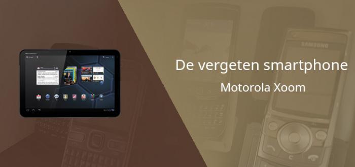 De vergeten smartphone: Motorola Xoom