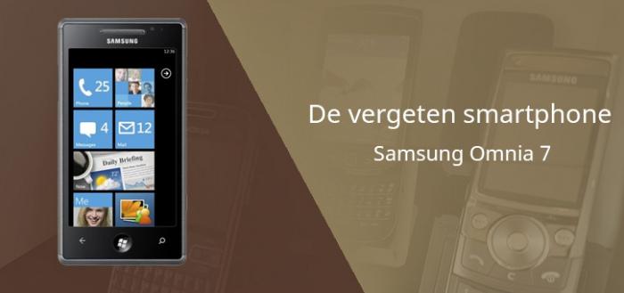 De vergeten smartphone: Samsung Omnia 7