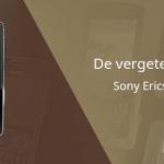 De vergeten telefoon: Sony Ericsson K750i