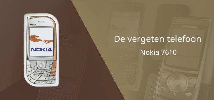 De vergeten telefoon: Nokia 7610