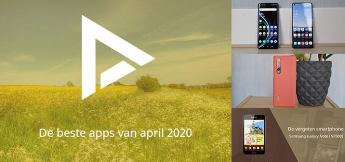 De 7 beste apps van april 2020 (+ het belangrijkste nieuws)