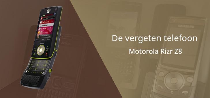 De vergeten telefoon: Motorola Rizr Z8