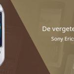 De vergeten telefoon: Sony Ericsson S700i