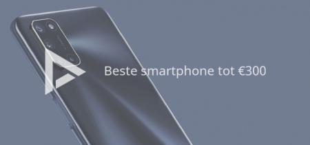 De 10 beste smartphones tot 300 euro (06/2020)