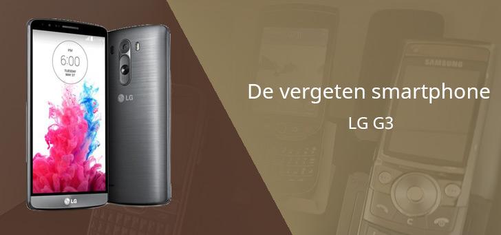 De vergeten smartphone: LG G3