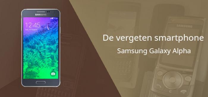 De vergeten smartphone: Samsung Galaxy Alpha