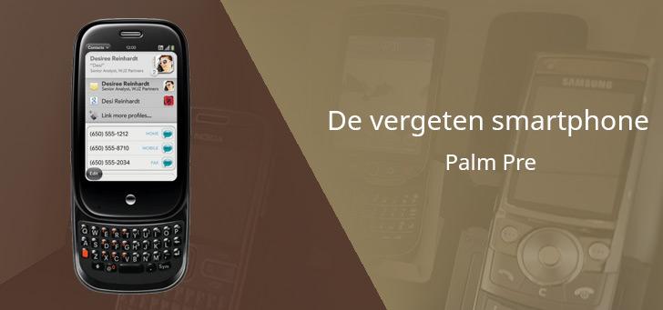 De vergeten smartphone: Palm Pre
