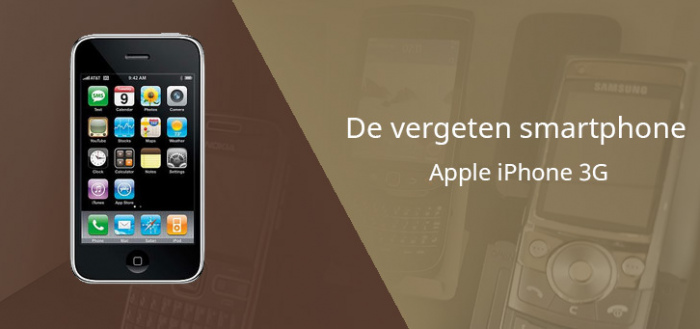 De vergeten smartphone: Apple iPhone 3G