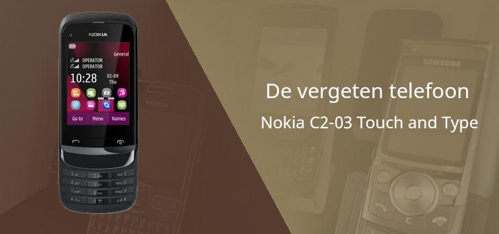De vergeten telefoon: Nokia C2-03 Touch and Type