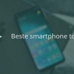 De 11 beste smartphones tot 300 euro (01/2021)