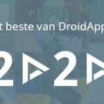 Het beste van DroidApp in 2020: alles wat je niet mocht missen